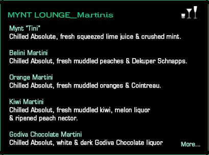 Mynt Lounge Martinis Drink Menu
